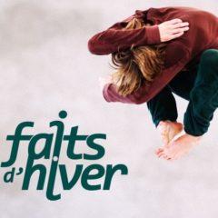 «Faits d'hiver» Festival de danse contemporaine