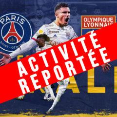 Activité reportée // Finale Coupe de la Ligue PSG-OL