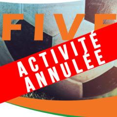 Activité annulée // FIVE