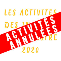 Annulation de toutes les activités // Activités des Inactifs – 1er semestre 2020