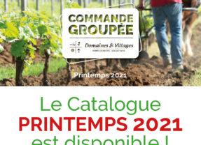 Commande groupée Domaines et Villages – Printemps 2021