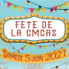 Fête de la CMCAS – 5 JUIN 2021
