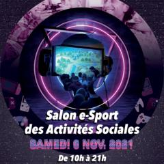 Salon e-Sport des Activités Sociales