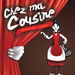 Déjeuner Cabaret – Chez ma cousine
