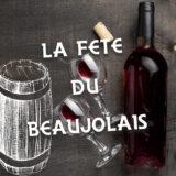 La Fête du Beaujolais Nouveau